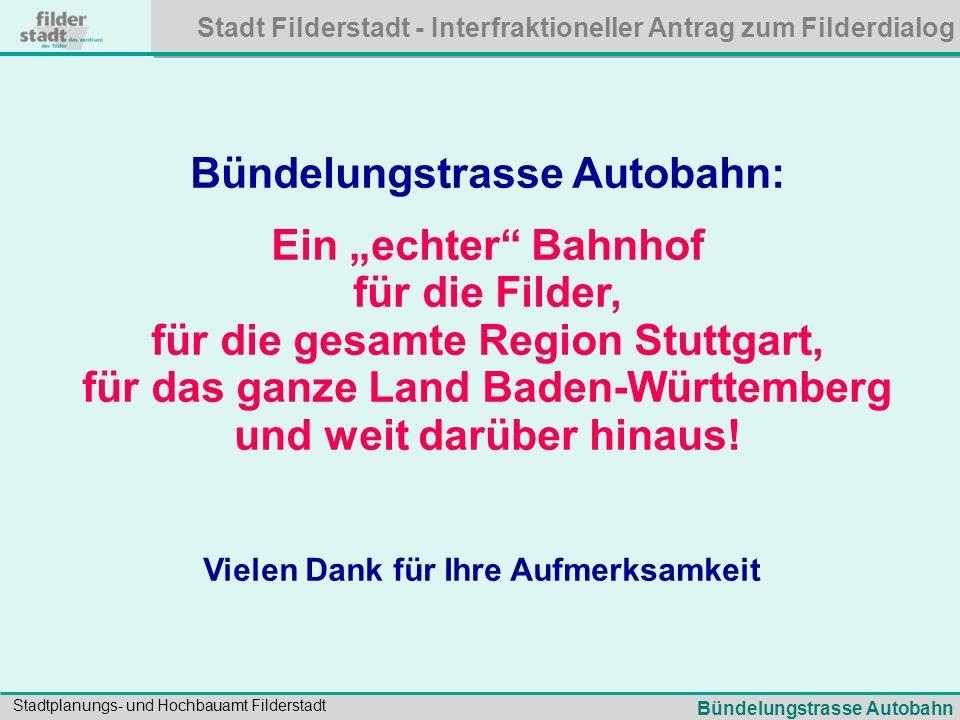 """Bündelungstrasse Autobahn: Ein """"echter Bahnhof für die Filder,"""