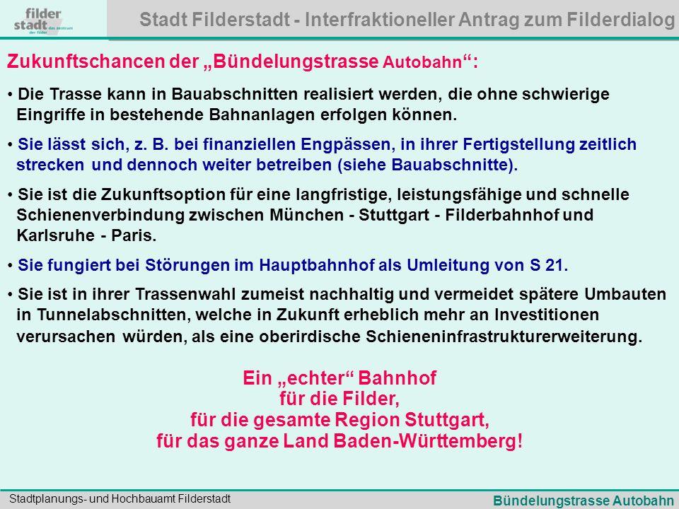 """Zukunftschancen der """"Bündelungstrasse Autobahn :"""