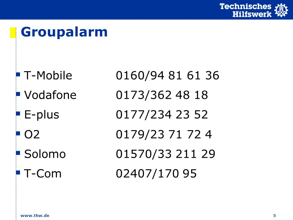 Groupalarm T-Mobile 0160/ Vodafone 0173/