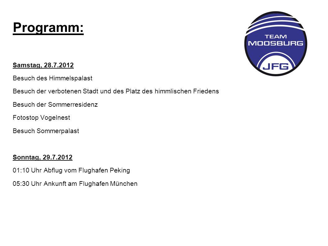Programm: Samstag, 28.7.2012 Besuch des Himmelspalast