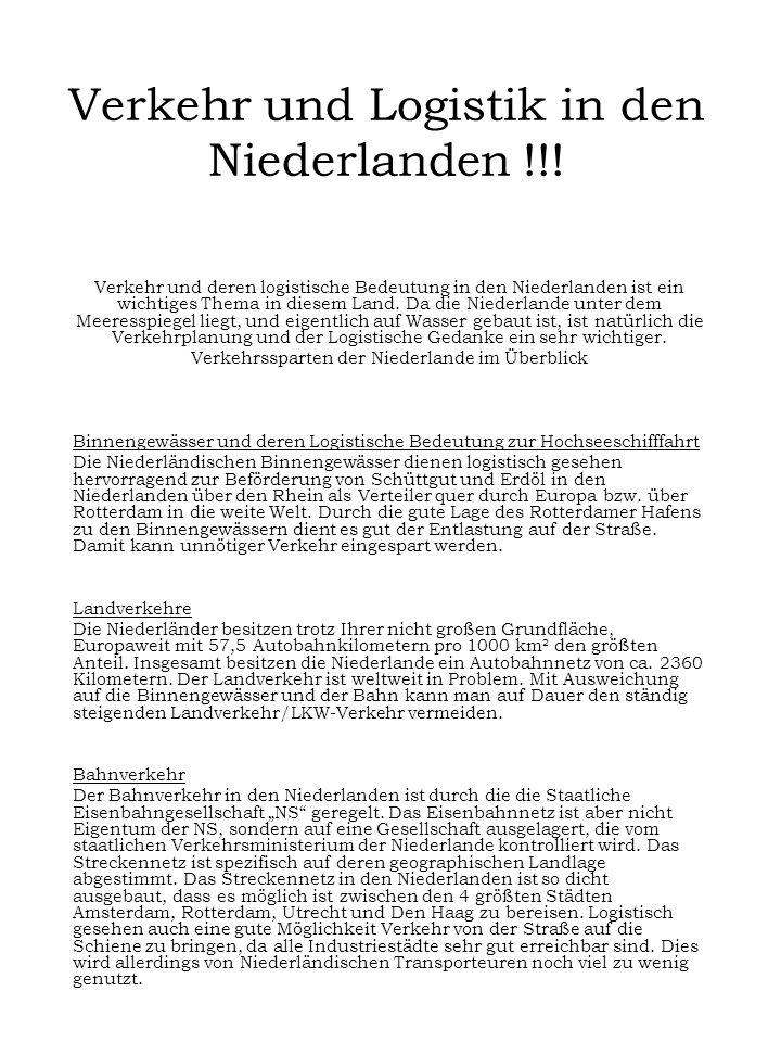 Verkehr und Logistik in den Niederlanden !!!