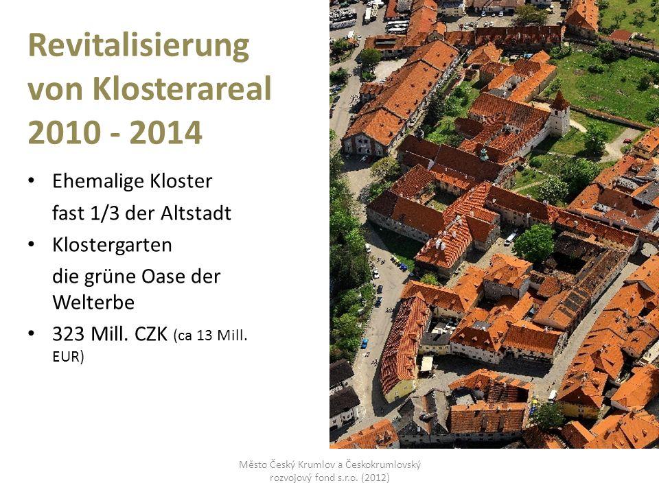 Revitalisierung von Klosterareal 2010 - 2014