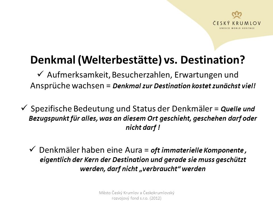 Denkmal (Welterbestätte) vs. Destination