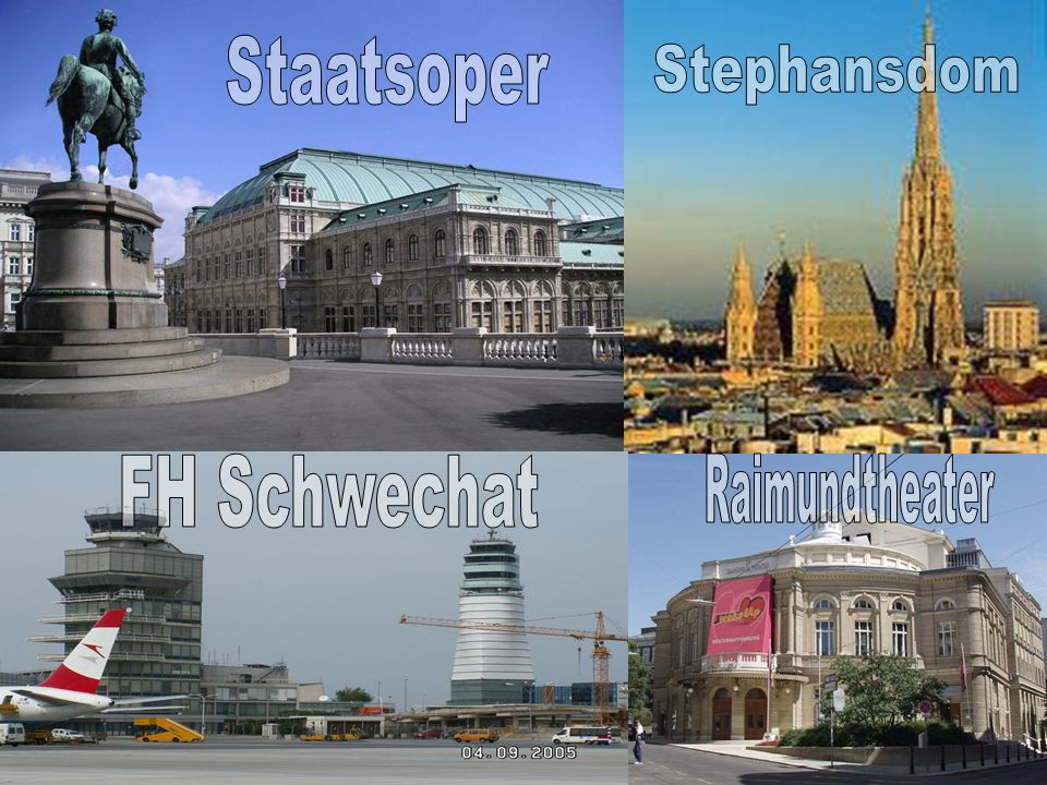 Staatsoper Stephansdom FH Schwechat Raimundtheater