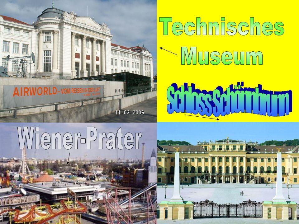 Technisches Museum Schloss Schönnbrunn Wiener-Prater