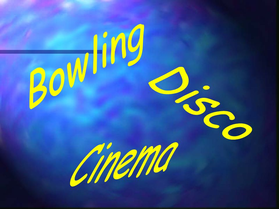 Bowling Disco Cinema