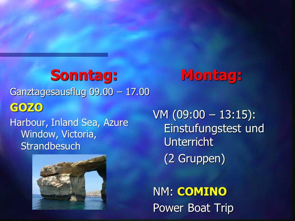 Sonntag: Ganztagesausflug 09.00 – 17.00. GOZO. Harbour, Inland Sea, Azure Window, Victoria, Strandbesuch.