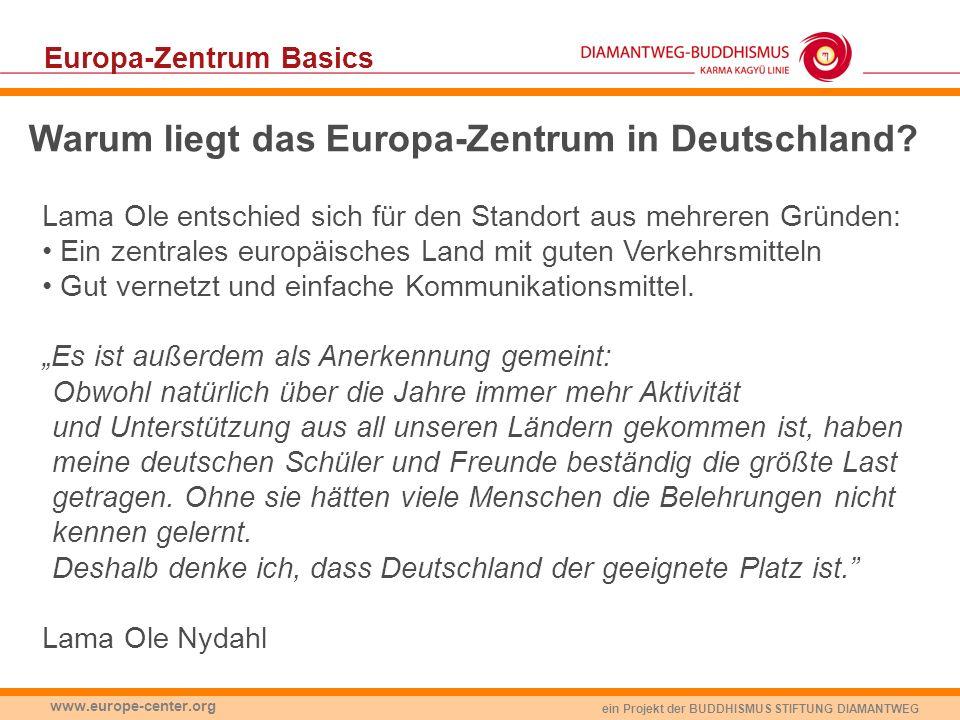 Warum liegt das Europa-Zentrum in Deutschland