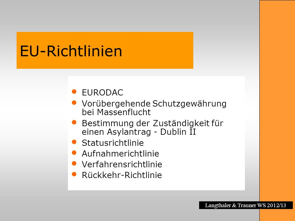 EU-Richtlinien EURODAC Vorübergehende Schutzgewährung bei Massenflucht