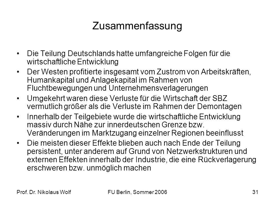 Zusammenfassung Die Teilung Deutschlands hatte umfangreiche Folgen für die wirtschaftliche Entwicklung.