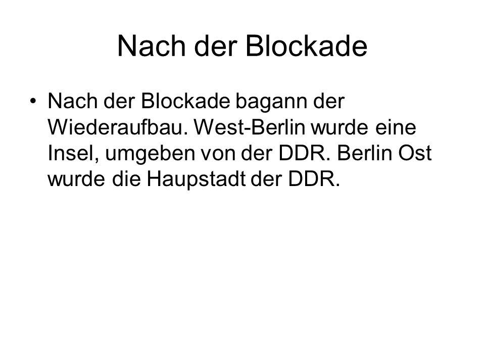 Nach der Blockade