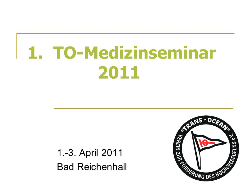 1.-3. April 2011 Bad Reichenhall