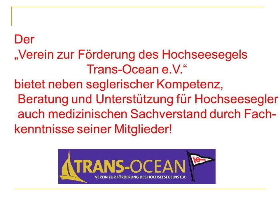 """Der """"Verein zur Förderung des Hochseesegels. Trans-Ocean e.V. bietet neben seglerischer Kompetenz,"""