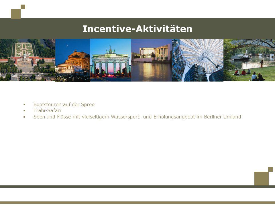 Incentive-Aktivitäten