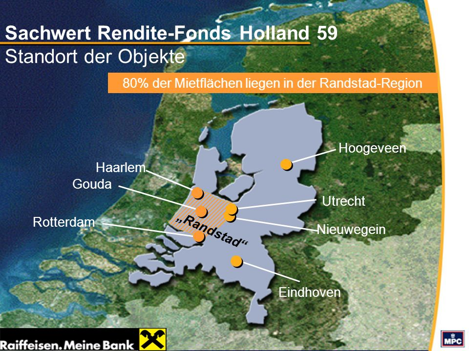 Sachwert Rendite-Fonds Holland 59 Standort der Objekte