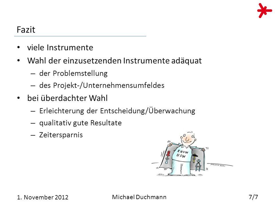 Fazit viele Instrumente Wahl der einzusetzenden Instrumente adäquat