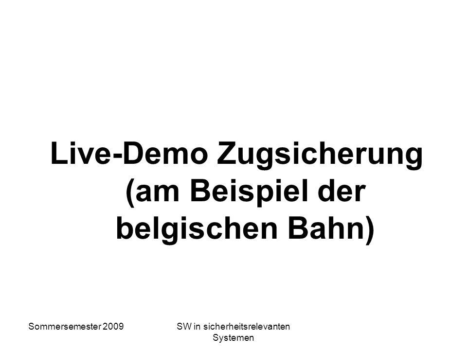 Live-Demo Zugsicherung (am Beispiel der belgischen Bahn)