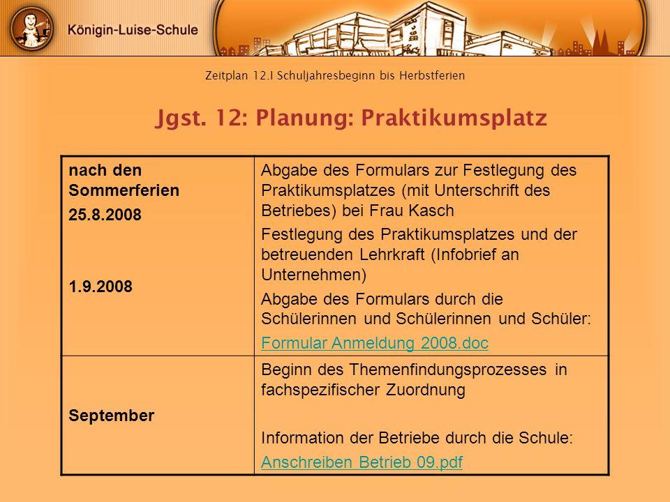 Zeitplan 12.I Schuljahresbeginn bis Herbstferien
