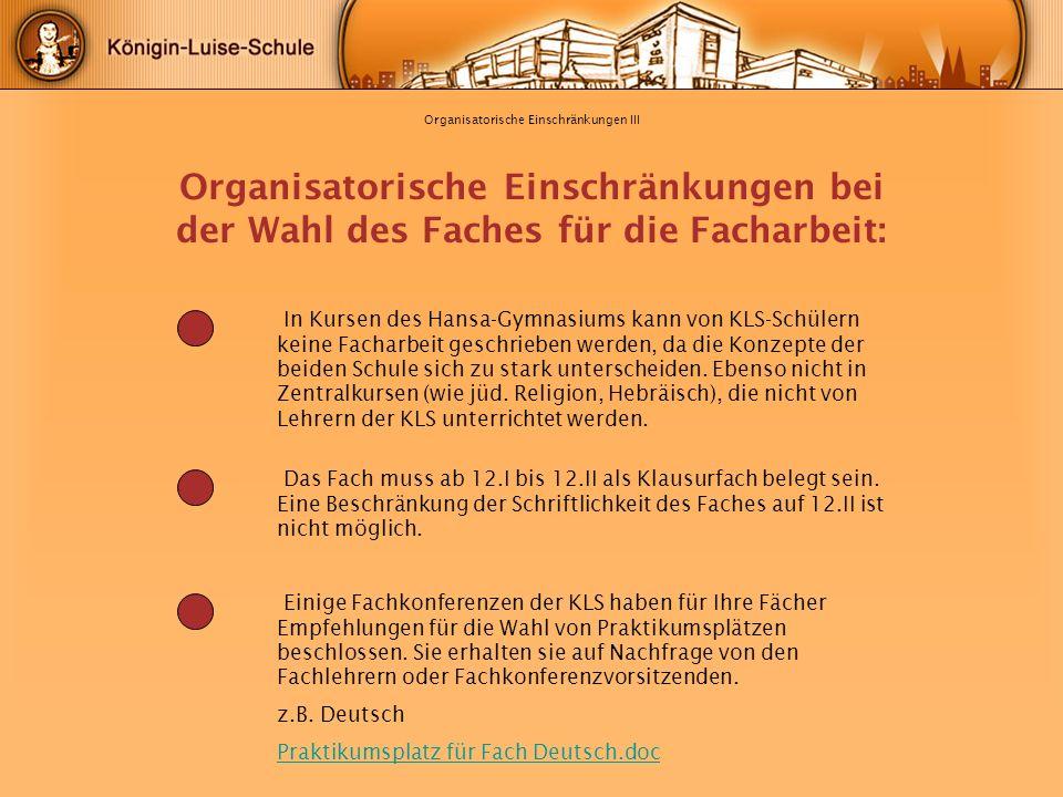 Organisatorische Einschränkungen III