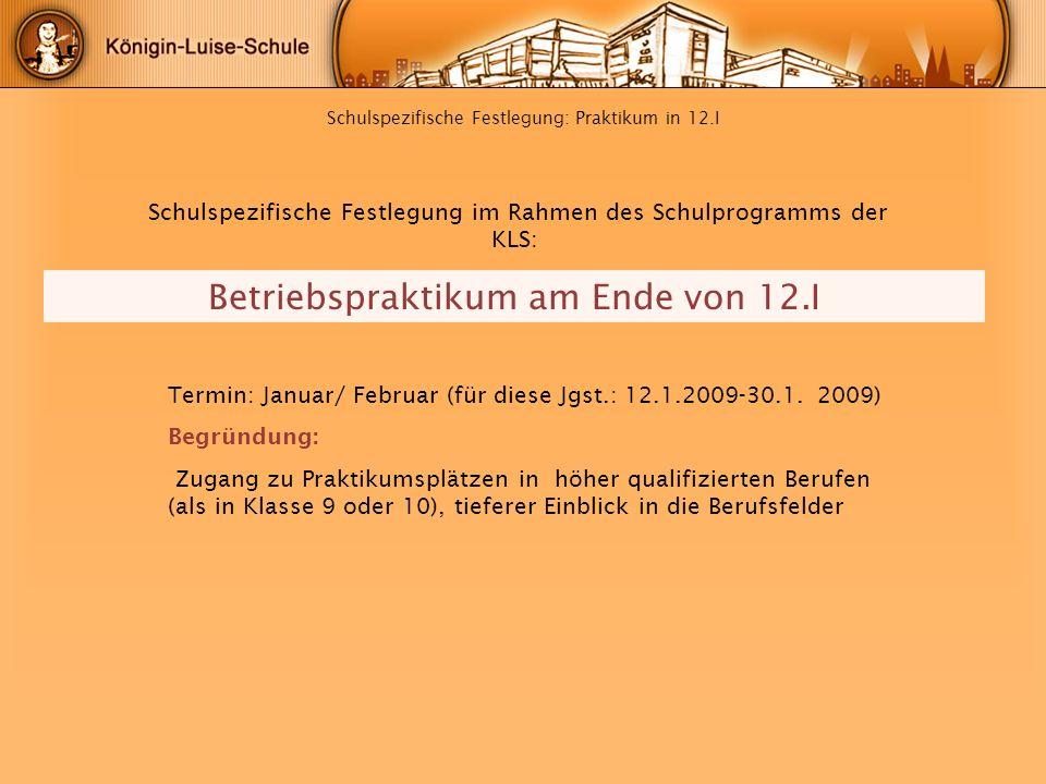Schulspezifische Festlegung: Praktikum in 12.I