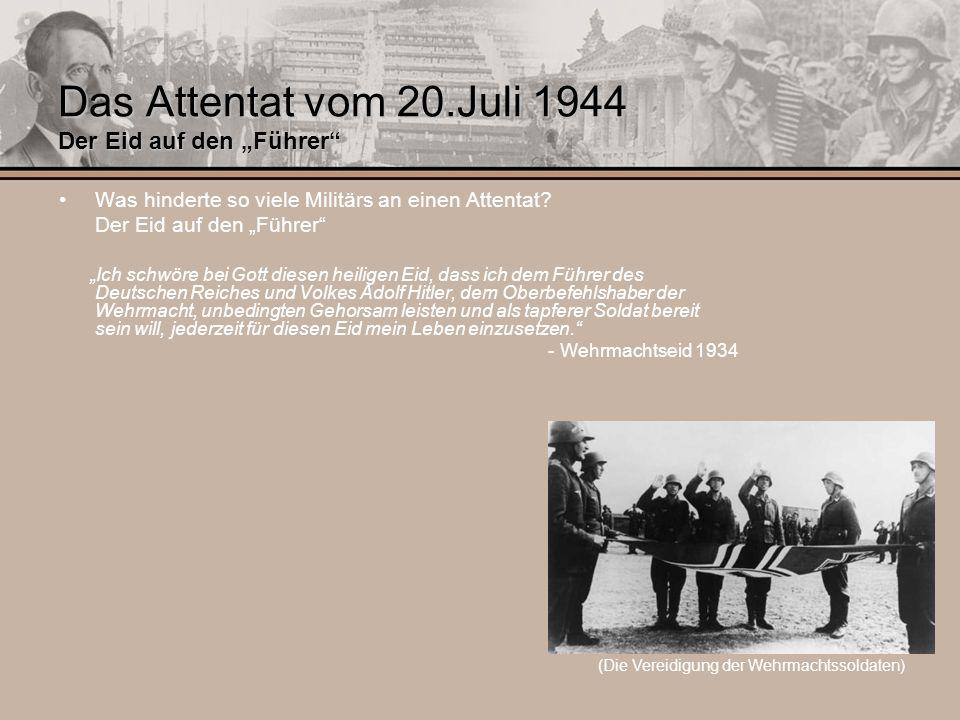 """Das Attentat vom 20.Juli 1944 Der Eid auf den """"Führer"""
