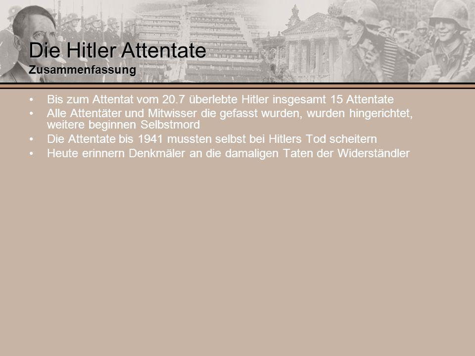 Die Hitler Attentate Zusammenfassung
