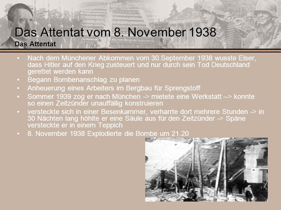 Das Attentat vom 8. November 1938 Das Attentat