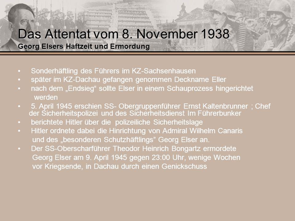 Das Attentat vom 8. November 1938 Georg Elsers Haftzeit und Ermordung