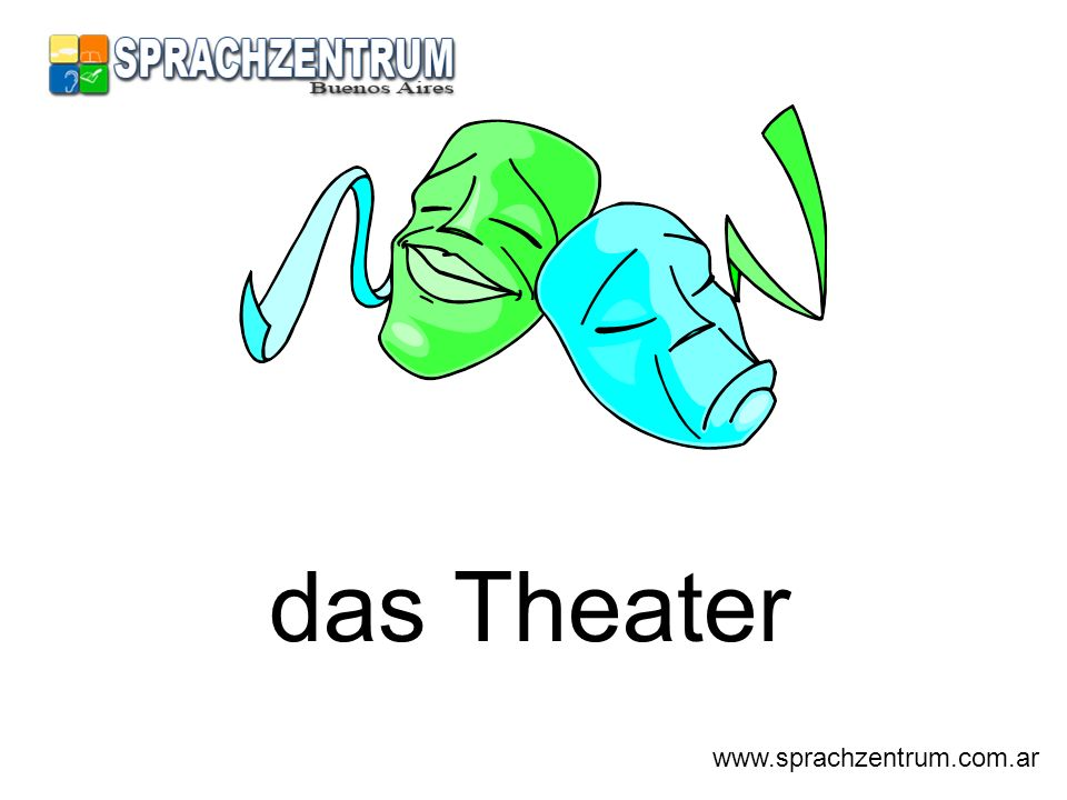 das Theater www.sprachzentrum.com.ar