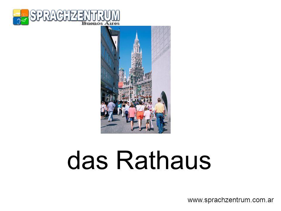das Rathaus www.sprachzentrum.com.ar