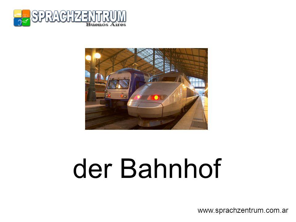 der Bahnhof www.sprachzentrum.com.ar