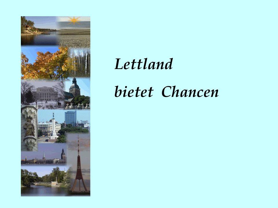 Lettland bietet Chancen