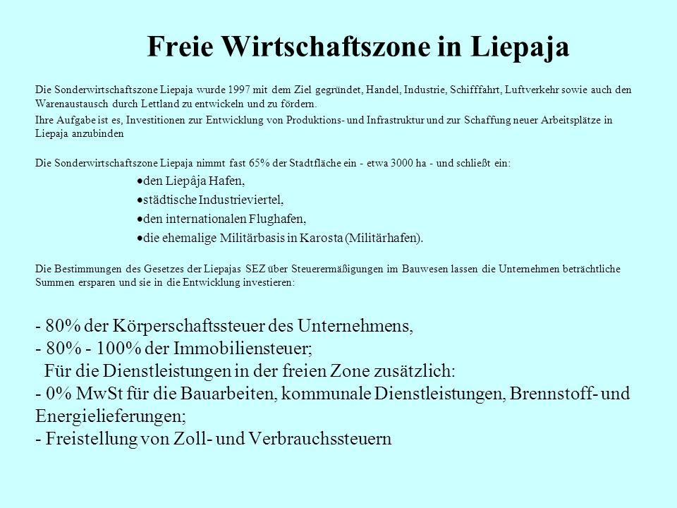 Freie Wirtschaftszone in Liepaja