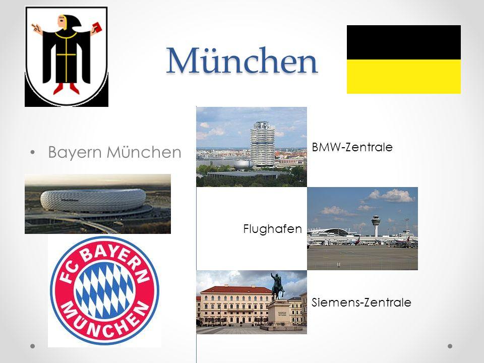 München Bayern München BMW-Zentrale Flughafen Siemens-Zentrale