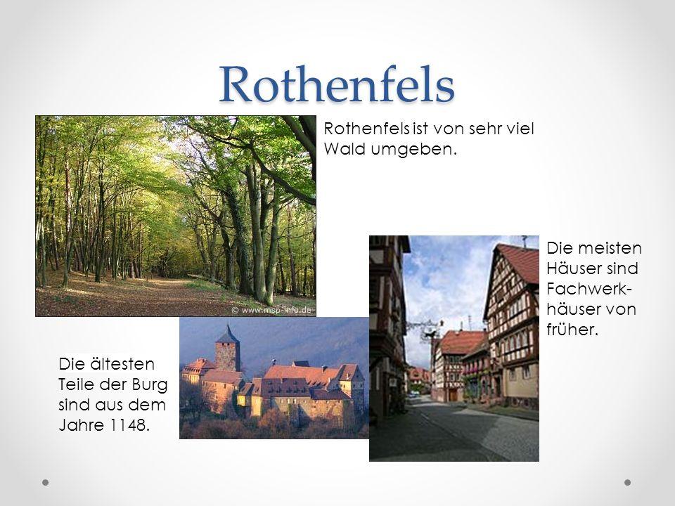 Rothenfels Rothenfels ist von sehr viel Wald umgeben.