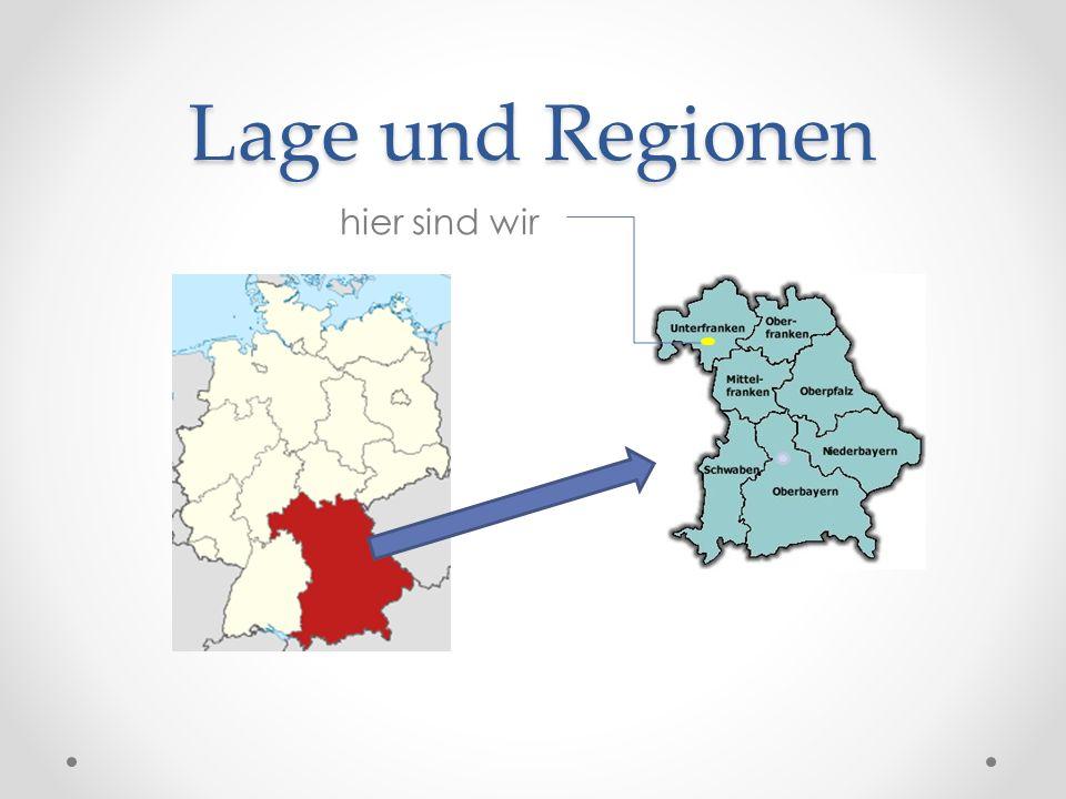 Lage und Regionen hier sind wir