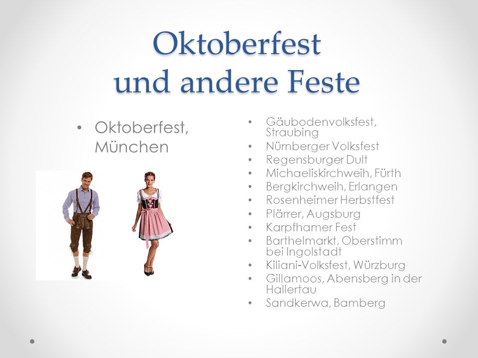 Oktoberfest und andere Feste