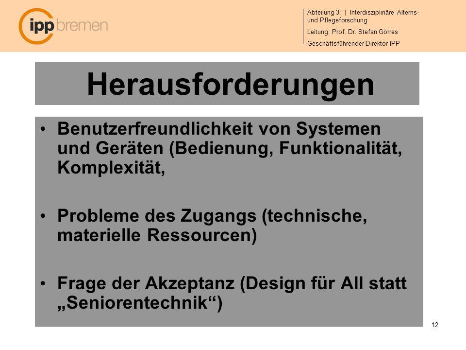 Herausforderungen Benutzerfreundlichkeit von Systemen und Geräten (Bedienung, Funktionalität, Komplexität,