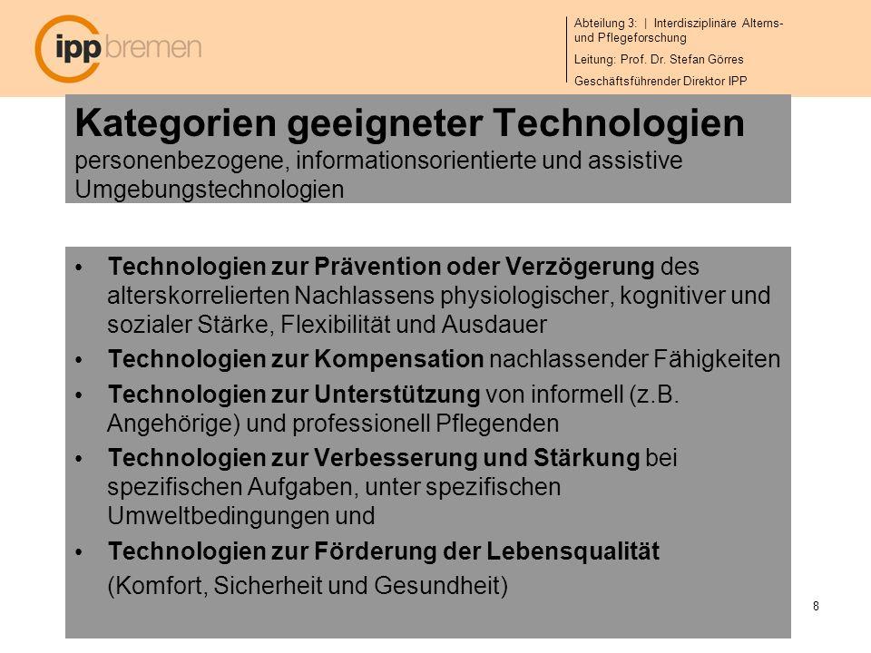 Kategorien geeigneter Technologien personenbezogene, informationsorientierte und assistive Umgebungstechnologien