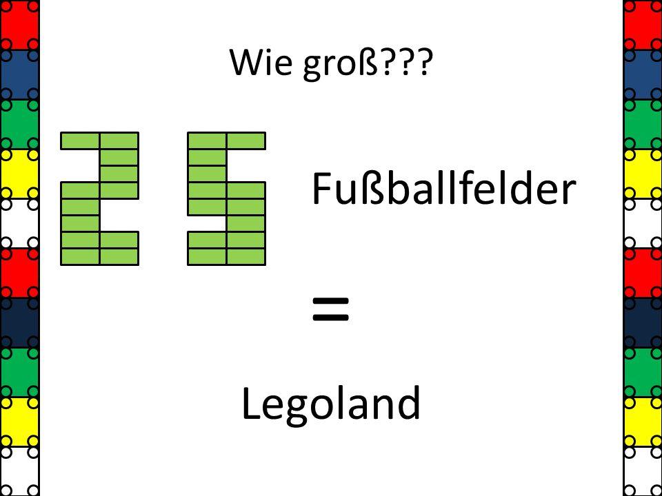 Wie groß Fußballfelder = Legoland