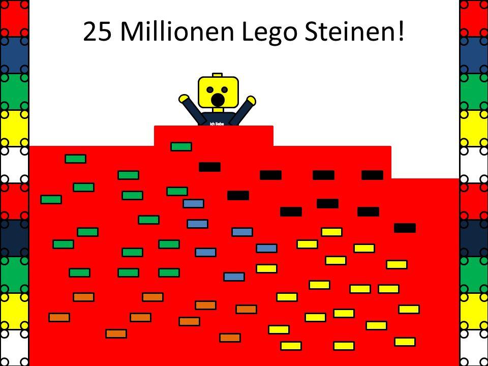 25 Millionen Lego Steinen!