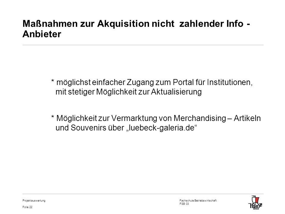 Maßnahmen zur Akquisition nicht zahlender Info - Anbieter