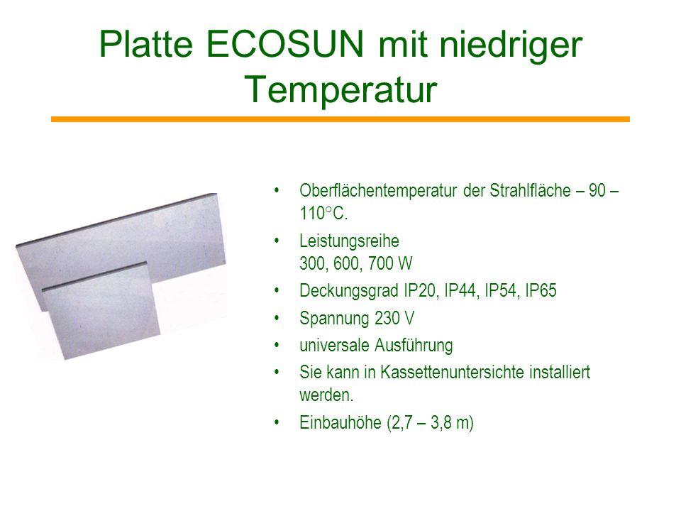 Platte ECOSUN mit niedriger Temperatur