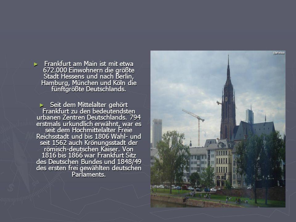 Frankfurt am Main ist mit etwa 672