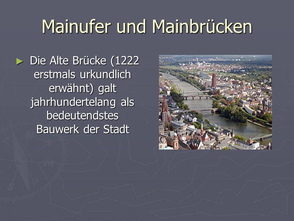 Mainufer und Mainbrücken
