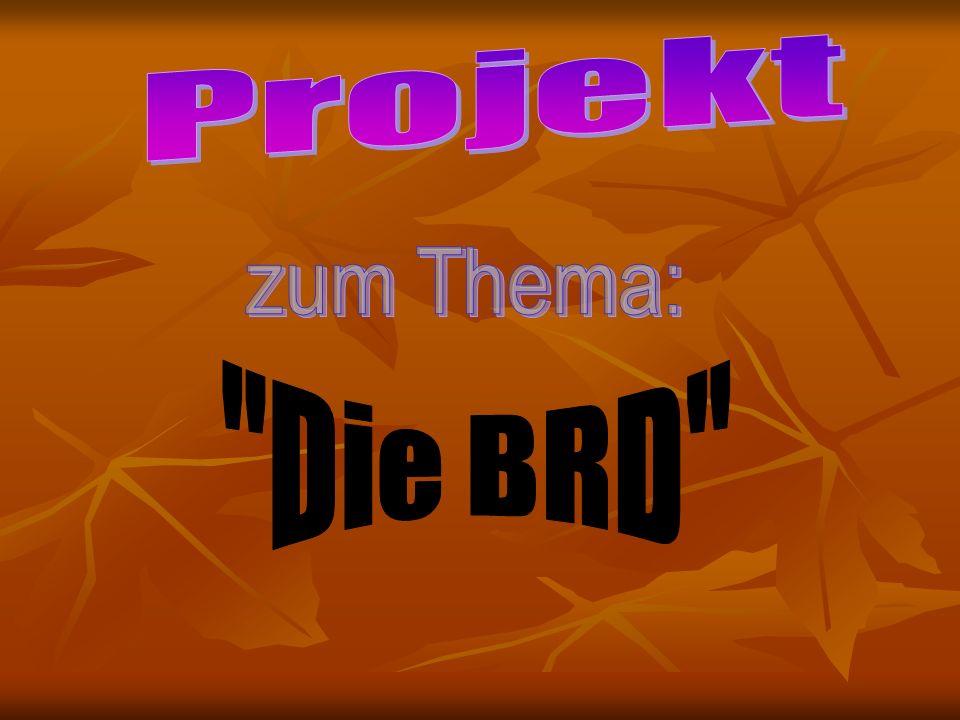 Projekt zum Thema: Die BRD