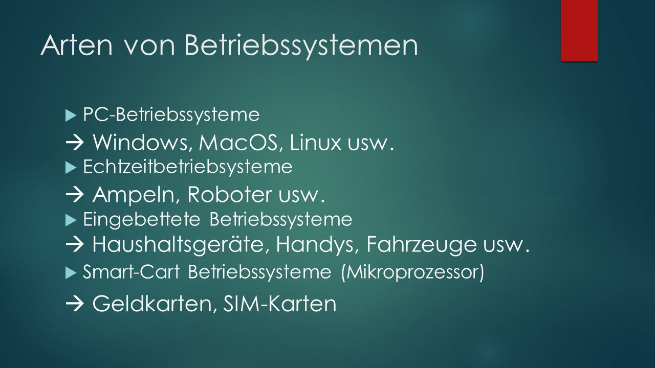 Arten von Betriebssystemen