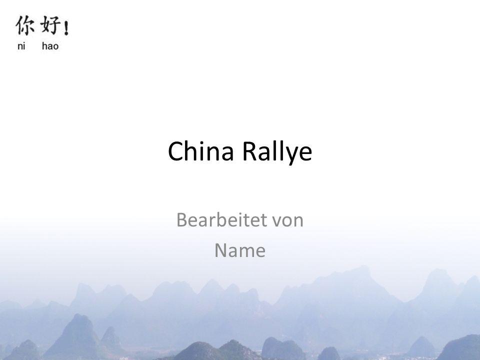 China Rallye Bearbeitet von Name