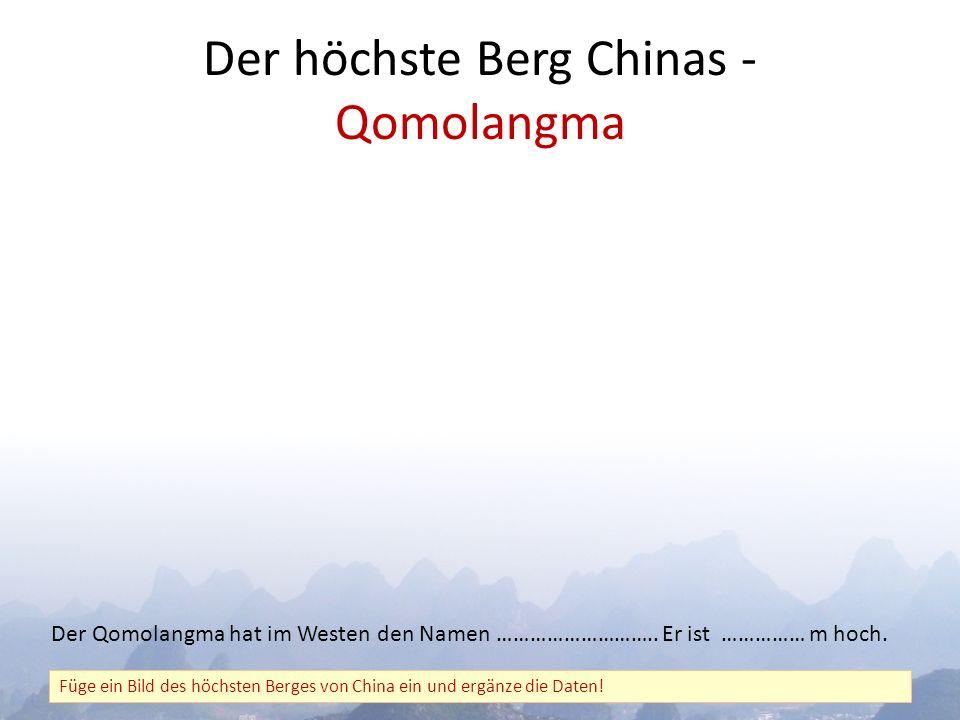 Der höchste Berg Chinas - Qomolangma