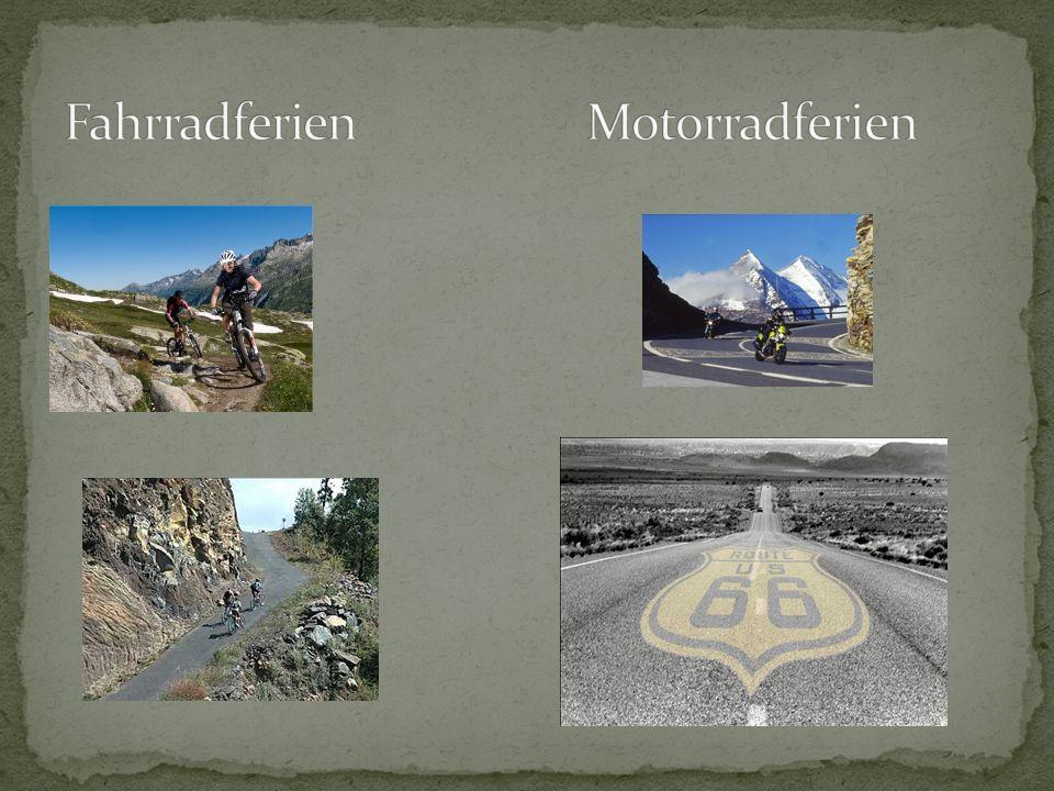 Fahrradferien Motorradferien